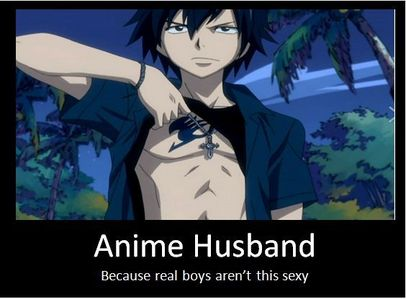 mine will gray fullbuster but I think that juvia would prob beat the shit out of me lol but I don't care I will take gray any دن he is hot and sexy and attractive so yea I would تاریخ gray