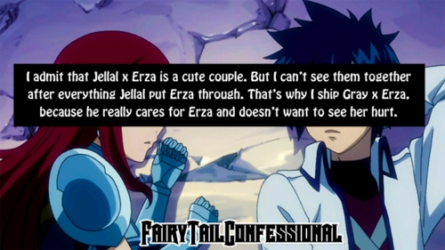 Yes I think he likes well i don't know but i ship Grayza. I admit Jerza is a cute couple. But I can't see them together after everything Jellal put Erza trough. That's why i ship Gray x Erza. Because He really cares for Erza and doesn't want see her hurt.