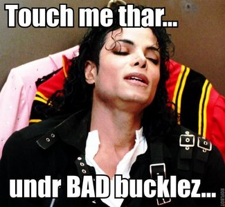Lol!!! Of course I'd count his buckles... because I'm Bad, I'm Bad... ;)