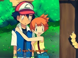 It's misty because through Kanto and joyous even though they argue they still liked each other. And when something goes bad and ash isn't with the gang misty Really gets worried