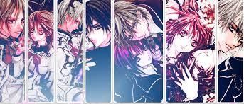 Vampire Knight and Vampire Knight Guilty I watched all the episodes. Its so amazing it made me cry. I wish there were more.