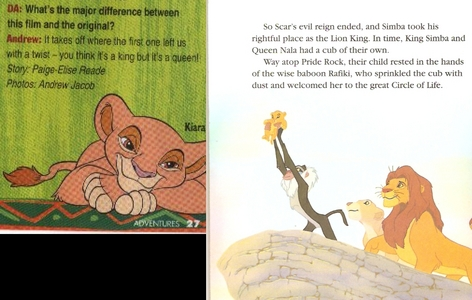 "The cub remains genderless. I had those cards myself and I was confused too. But the filmmakers never referred Kopa as the cub, they just added ""son"" before TLK 2 was in production even when the cub had no gender reference. Disney in 1993 preferred it as ""The Cub"" and not calling it a she/he before the film was released. From the sách hoặc comics the cub is called a son. the film it's self has the cub with no gender. and TLK 2 sách and and many others called the cub a she. The cub was never a male officially but genderless. Disney made it clear that Fluffy is Kiara. Void the comics/books/cards because it's not the actual gender of Fluffy, they made it into a boy only because they're weren't sure if there's gonna be a sequel yet at the time. Fluffy is never a male but a genderless/Kiara. This cub is officially her but it's her original thiết kế and now TLK sách and cards today referred the cub a girl."