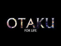 I Learned The Term Otaku From A Friend Who