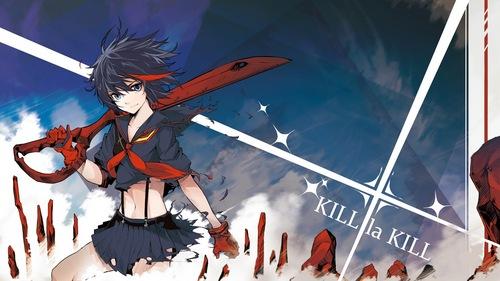 Kill la Kill, I betcha- Ryuko Matoi