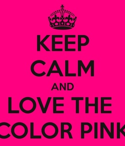 that is totaly true people say im crazy because my whole wardrobe is full of PINK!!!!!!!!!!!!!