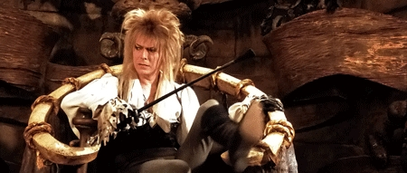 There's only one Goblin King and if they put someone else than Bowie as Jareth in the sequel to Labyrinth, I'm not gonna watch it