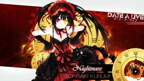 """Kurumi Tokisaki From Date A Live """"She had the eyes of a clock that she can Teleport anywhere she have been and she can revive her self because of time traveling!"""