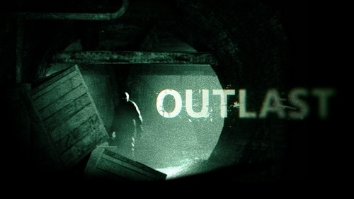 Outlast.