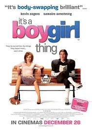 its a boy girl thing (is a really good and fun movie to watch)