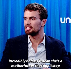 Theo talking about how badass Shailene is:)