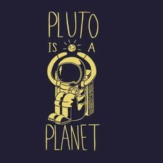 "I find that câu hỏi confusing. bởi answering it, we say we don't believe it, but we are also acknowledging that it is a fact which means we do believe it.... I'll go with one that is a ""fact"" hoặc is ""scientifically accepted"". Pluto [b][u]IS[/u][/b] a planet."