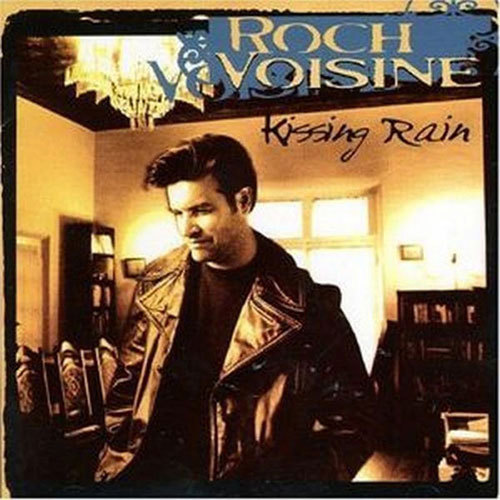 "Roch Voisine - wearing a giacca - ""Kissing Rain"" album cover."