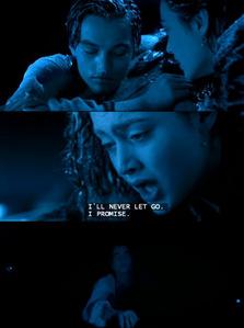 "Jack and Rose...""I'll never let go"" :("
