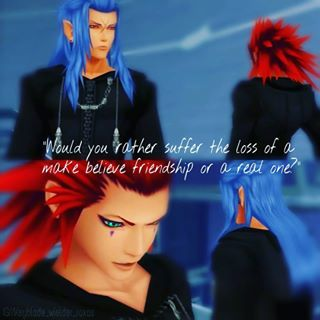 "Well I have a lot but I dont share too much XD So Ill just share one relevant to my KH obsession. ""Which would آپ rather suffer the loss of, some make believe friendship, یا a real one?"" (>.> They got the quote wrong in this image)"