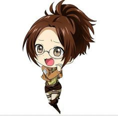 Hange Zoe from the Attack on Titan series. I not only look like her bit act like her. I have brown hair its always up in a ポニー tail, glasses. Brown eyes...its crazy