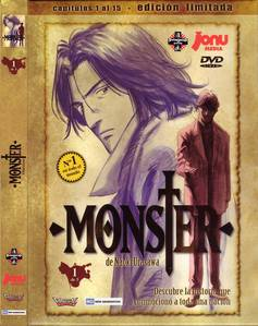 MONSTER Summary : Kenzou Tenma, a Japanese brain surgeon in Germany, had it all: incredible skill at his work, a rich and beautiful fiancee, and a promising career at his hospital. However, after becoming disenchanted によって hospital politics, he chose to save the life of a young boy who got shot in the head over the life of the mayor. As a result he ロスト the support of the hospital director, as well as his position in the hospital and his fiance. A short time later, the hospital director and the doctors that replaced him were murdered, and once again he was catapulted back onto the top. But as the chief suspect of the murders, Tenma did not get a easy life. As a matter of fact, it seems that the boy he saved was much もっと見る than he had appeared to be... Now to clear his name and to correct his past mistake, Tenma must get to the bottom of these and other murders, and investigate the truth of the Monster who is behind all of this. Genre : Drama, Horror, Mystery, Police, Psychological, Seinen, Thriller.