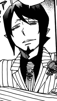 Mephisto Pheles from Blue Exorcist. <b>The Demon King of time, who's real name is Samael.</b> Also Satan's segundo son... Even if you haven't read the manga, it'd be kind of dumb to not notice Mephisto is actually a demon... I mean, his alias is literally the name of the demon Mephistopheles in Goethe's <i>Faust</i>... But not many would know that. :T