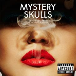 I recommend the Mystery Skulls Forever album