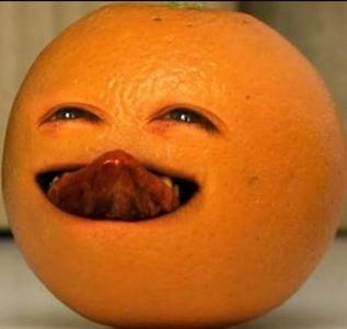 It was annoying orange.