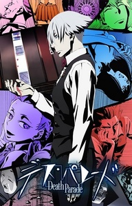 Death parade! i almost have my superiore, in alto 5 anime!!