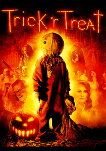 Trick 'r Treat definitely! It's a very Halloween-y movie, it definitely gets you in the right mood with all the costumes and decorations and the perfect storytelling.