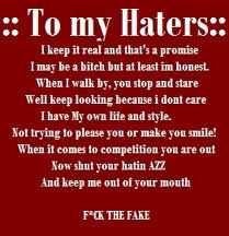 R u fed up of haters hating?