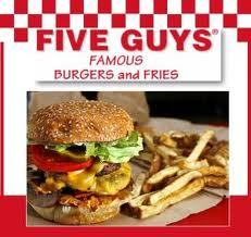 Who here has eaten at a Five Guys restaurant?