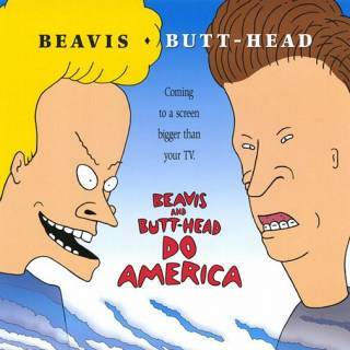 Have آپ ever seen Beavis and Butthead Do America? If so how many times?
