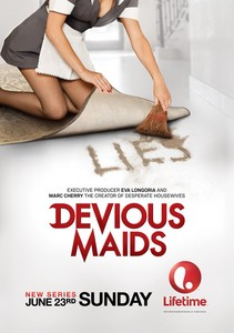 Do tu watch Devious Maids?