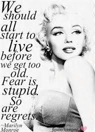 What is your absolute favorito! quote por Marilyn?