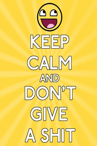 Post something that says keep calm (it can be anything)