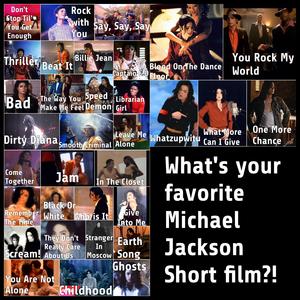 What's your পছন্দ Michael Jackson short film?