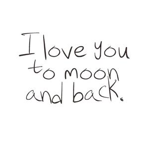I tình yêu u to moon and back