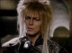 Jareth the goblin king himself!!!