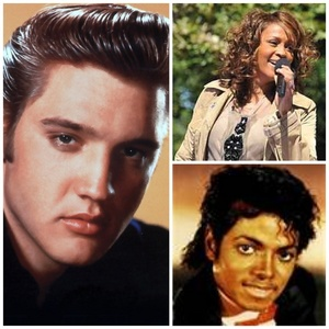 Elvis Presley, Whitney Houston and Michael Jackson