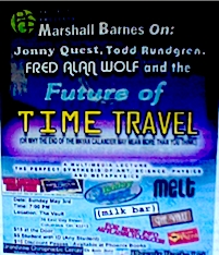 A copy of one of the hand bills for Jonny Quest, Todd Rundgren, fred Alan lobo and the Future of Time Travel