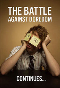 What to do when your bored, Things to do when your bored, rid of boredom