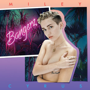 "Miley Cyrus' album - ""Bangerz"""