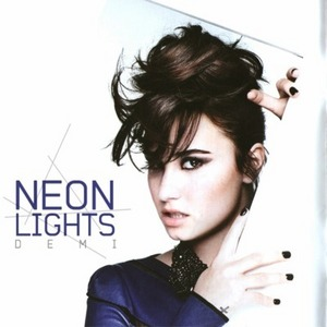 neon lights demis next hit demi lovato fanpop
