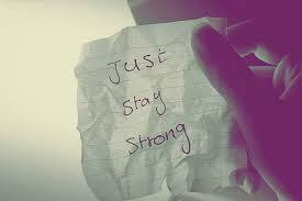 Just stay strong cause you know im here for you
