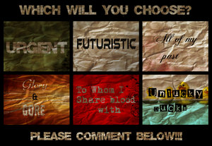 Which will wewe choose?