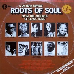 "1977 K-Tel 3-LP Release, ""Roots Of Soul"""