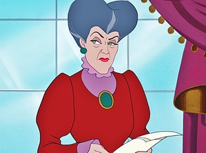 Lady Tremaine, Cinderella's unspeakable stepmother.