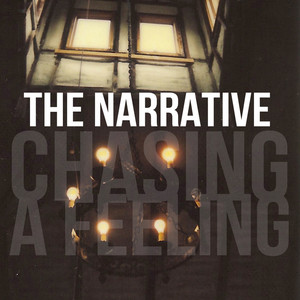 "the narrative single ""chasing a feeling"""