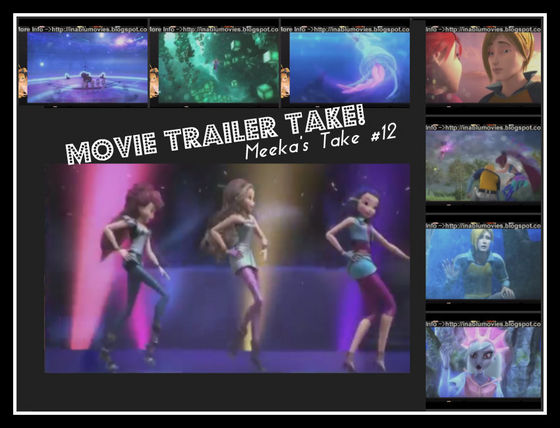 Meeka's Take on The winx club movie trailer!