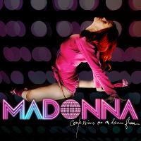 """Confessions on a Dance Floor"", my favorito madonna album."