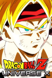 Dragon ball Z: Universe X