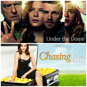 Under the Dome and Chasing Life
