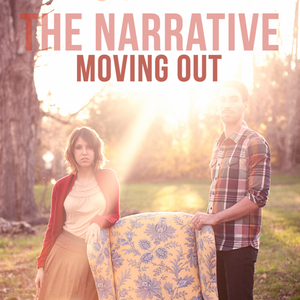 The Narrative single 'Moving Out""