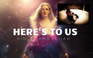 Ellie Goulding Here's To Us, Kinlee And Elijah